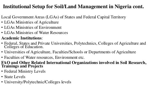 CONCLUSION: • Land/Soil degradation is a common sight in Nigeria and continues unabated due to the absence of a 'National ...