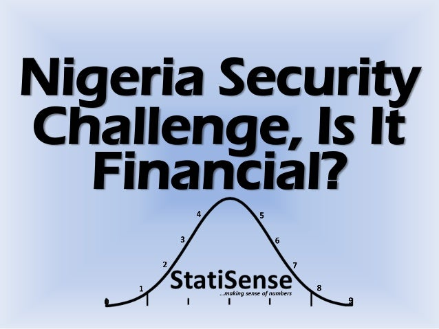 Nigeria Security Challenge, Is It Financial?