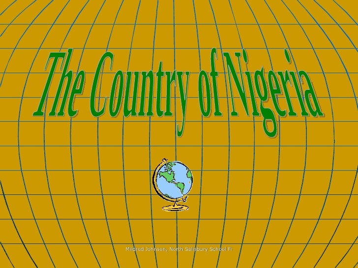 The Country of Nigeria