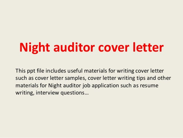 Night Auditor Cover Letter This Ppt File Includes Useful Materials For  Writing Cover Letter Such As ...