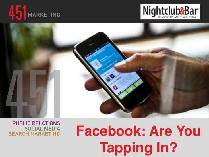 Facebook: Are You   Tapping In?