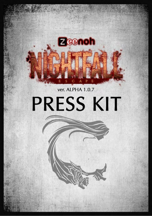 Nightfall: Escape Presskit Alpha 1.0.7
