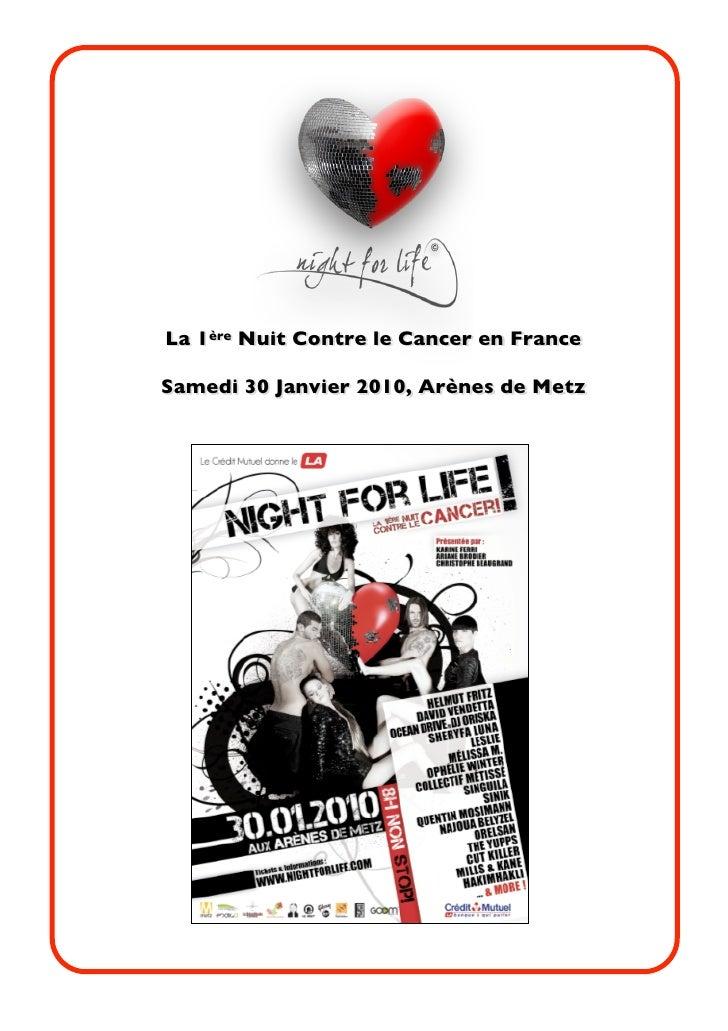 La 1ère Nuit Contre le Cancer en France  Samedi 30 Janvier 2010, Arènes de Metz
