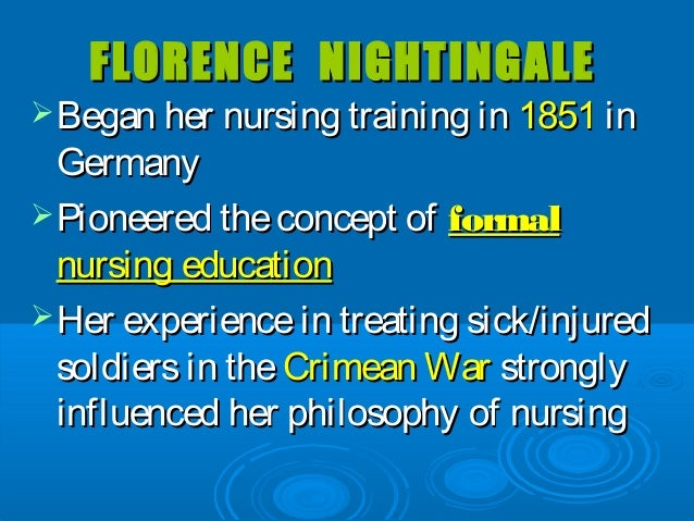 influence of florence nightingale on nursing process Florence nightingale introduction how well do you know florence nightingale do you know that she rebelled her mother and sister for her call in nursing florence nightingale was born in villa colombia to a british family that was rich and of upper class to her parents who were william edward nightingale and frances nightingale.