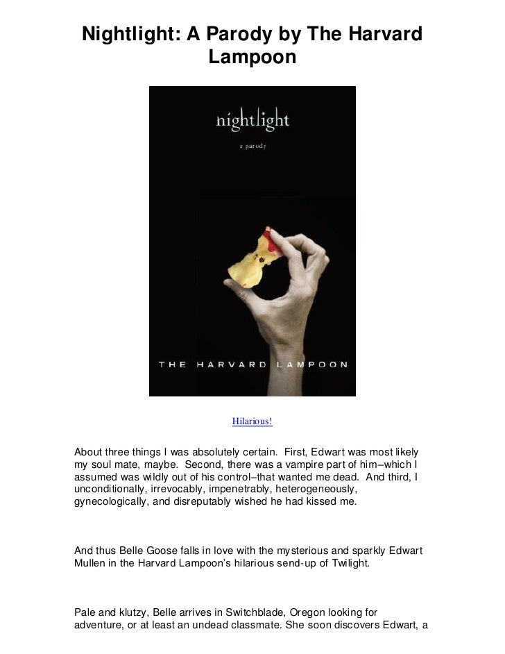 Nightlight: A Parody by The Harvard               Lampoon                                 Hilarious!About three things I w...