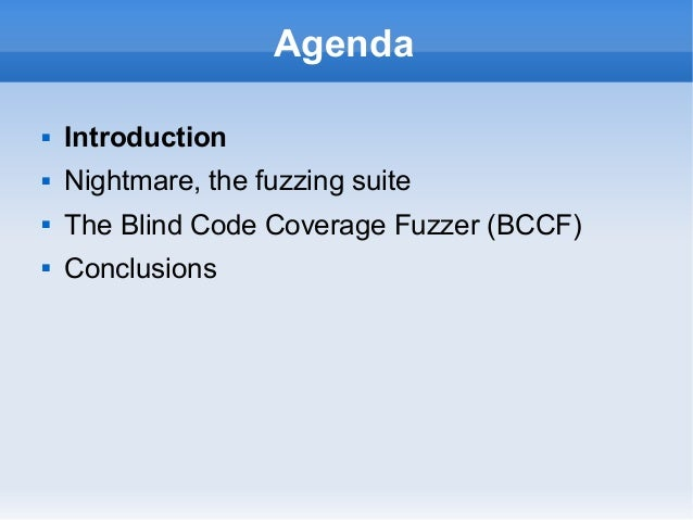 The Nightmare Fuzzing Suite and Blind Code Coverage Fuzzer Slide 3