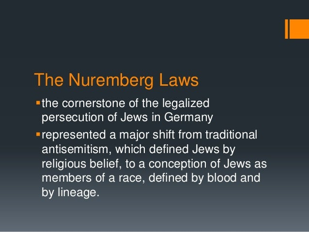 nuremberg laws The allies eventually established the laws and procedures for the nuremberg trials with the london charter of the international military tribunal (imt),.