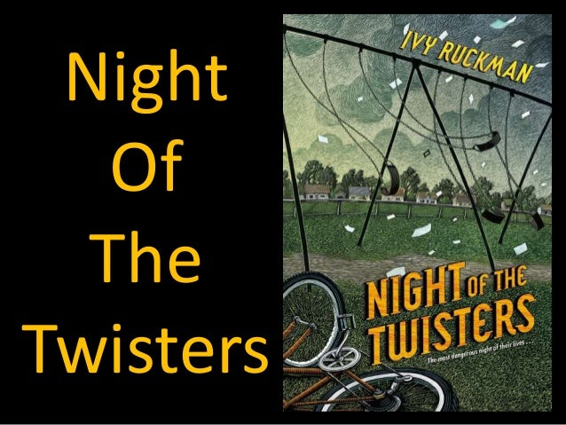 An Introduction to Night of the Twisters