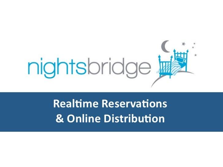 Real%me Reserva%ons& Online Distribu%on