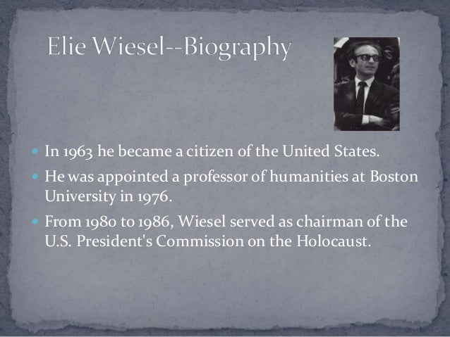 the holocaust and wiesel hints Elie wiesel's night — brief and arresting — was one of the first ways america  would learn about the holocaust although today the book is a.