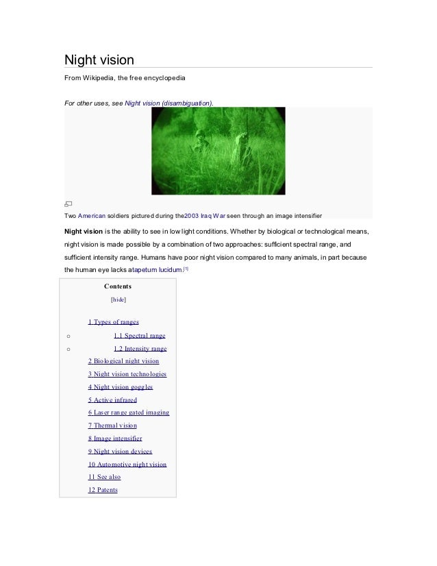 Night visionFrom Wikipedia, the free encyclopediaFor other uses, see Night vision (disambiguation).Two American soldiers p...