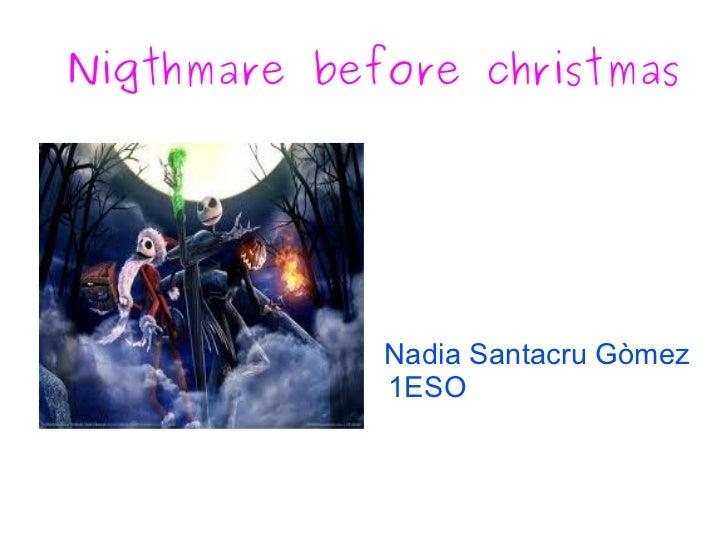 Nigthmare before christmas Nadia Santacru Gòmez 1ESO
