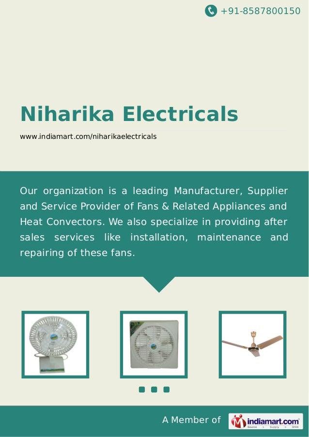 +91-8587800150  Niharika Electricals www.indiamart.com/niharikaelectricals  Our organization is a leading Manufacturer, Su...