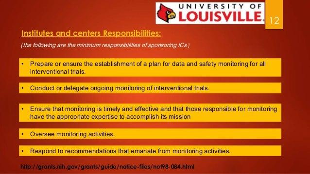 12  Institutes and centers Responsibilities:  (the following are the minimum responsibilities of sponsoring ICs )  • Prepa...