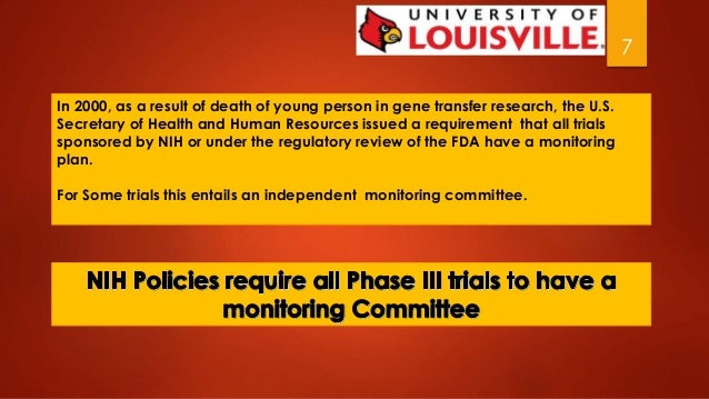 7  In 2000, as a result of death of young person in gene transfer research, the U.S.  Secretary of Health and Human Resour...