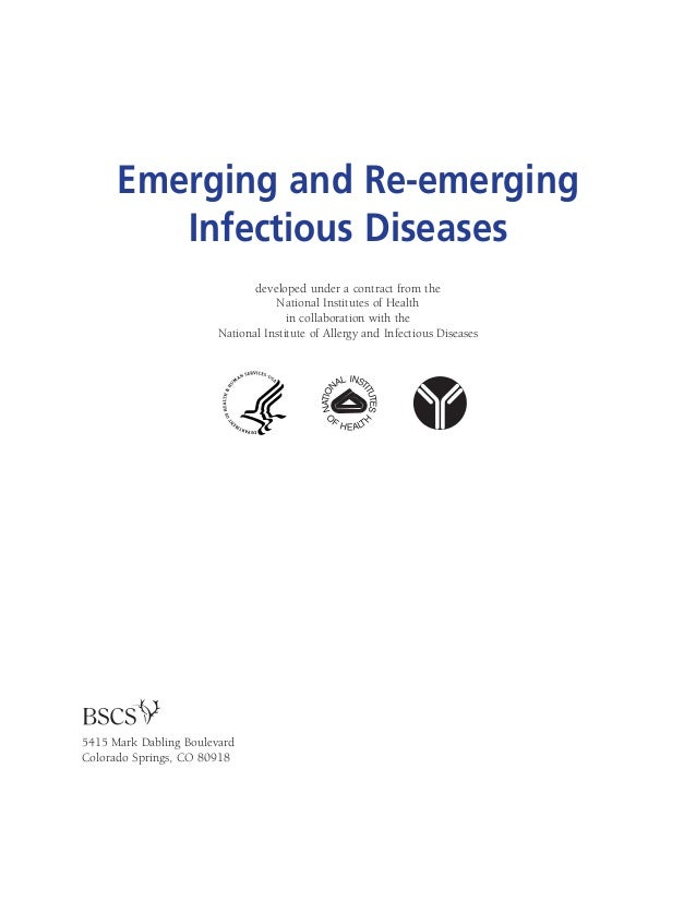 Emerging and Re-emerging Infectious Diseases developed under a contract from the National Institutes of Health in collabor...