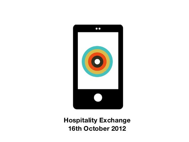 Hospitality Exchange 16th October 2012