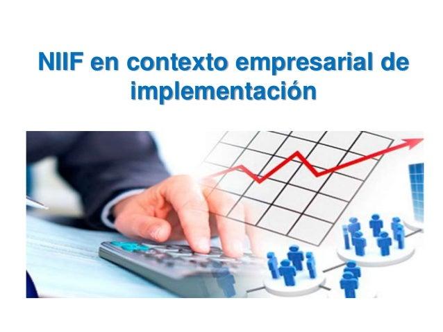 NIIF en contexto empresarial de implementación