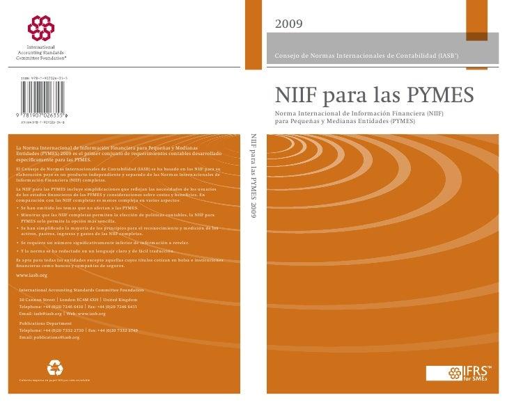 2009Consejo de Normas Internacionales de Contabilidad (IASB® )NIIF para las PYMESNorma Internacional de Información Financ...