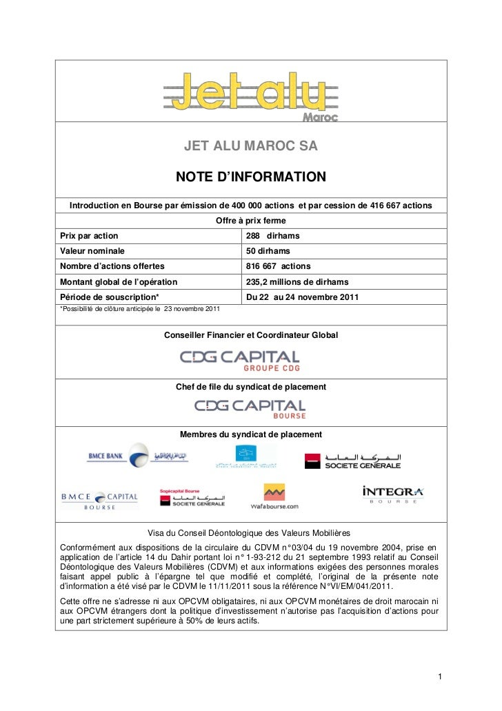 JET ALU MAROC SA                                      NOTE D'INFORMATION   Introduction en Bourse par émission de 400 000 ...