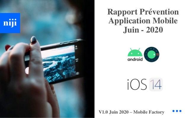 © Niji | 2020 Rapport Prévention Application Mobile Juin - 2020 V1.0 Juin 2020 – Mobile Factory