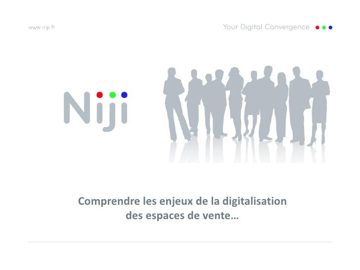 Comprendre les enjeux de la digitalisation       des espaces de vente…