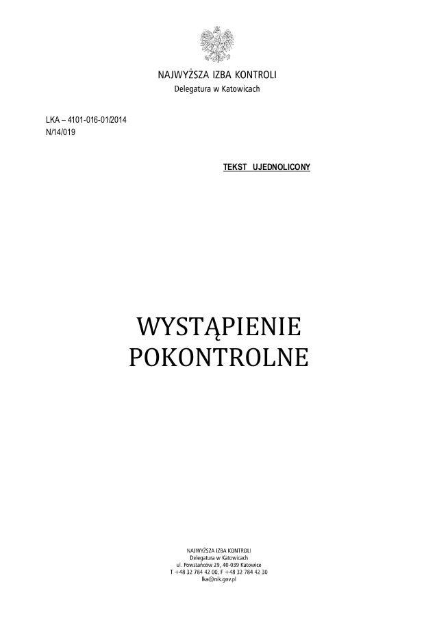 LKA – 4101-016-01/2014 N/14/019 TEKST UJEDNOLICONY WYSTĄPIENIE POKONTROLNE