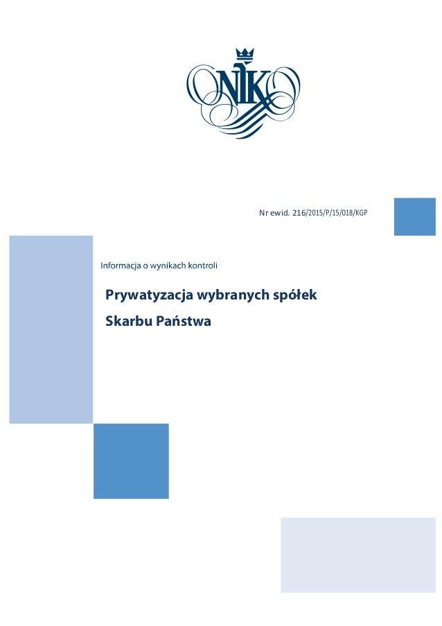 Prywatyzacja wybranych spółek Skarbu Państwa Nrewid.216