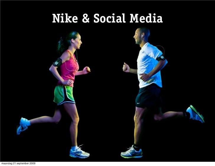 Nike & Social Media     maandag 21 september 2009