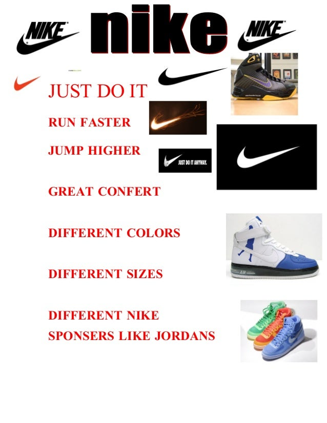 JUST DO IT RUN FASTER JUMP HIGHER GREAT CONFERT DIFFERENT COLORS DIFFERENT SIZES DIFFERENT NIKE SPONSERS LIKE JORDANS