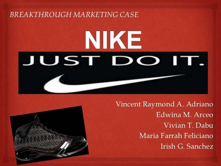 BREAKTHROUGH MARKETING CASE                      Vincent Raymond A. Adriano                                 Edwina M. Arce...