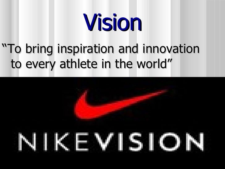 "quality design 62d4a a6ec7 ... Vision  ul  li "" To bring inspiration and innovation to every athlete  ..."