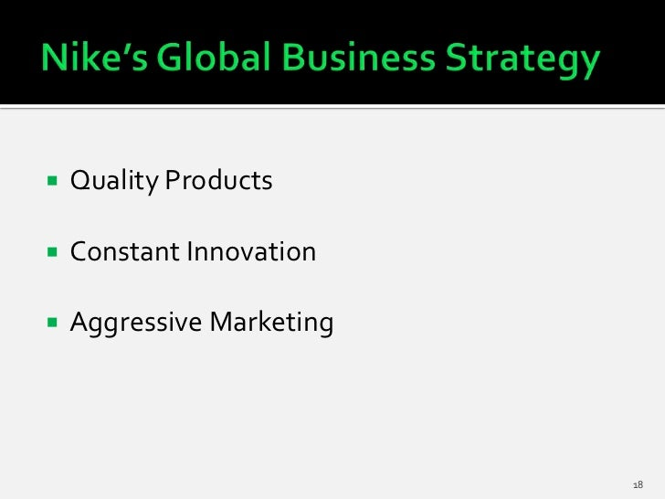    Quality Products   Constant Innovation   Aggressive Marketing                           18