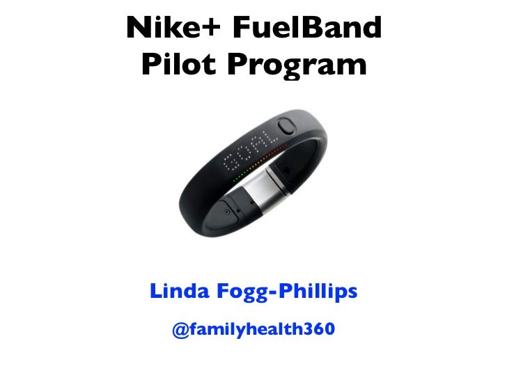 Nike+ FuelBand Pilot Program Linda Fogg-Phillips   @familyhealth360