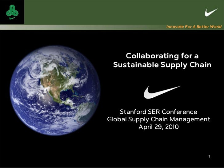 Nike: Collaborating for a Sustainable Supply Chain