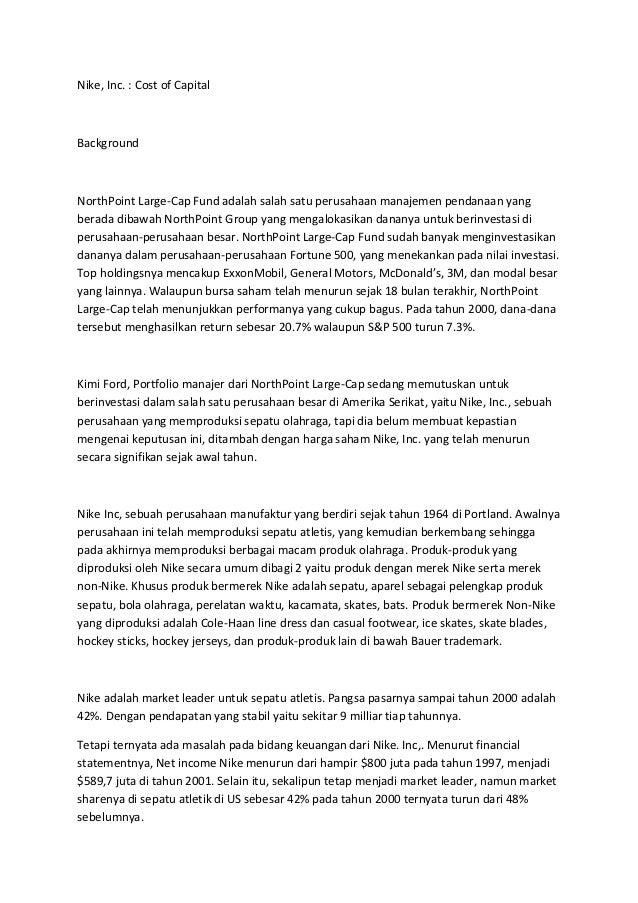 Nike, Inc. : Cost of CapitalBackgroundNorthPoint Large-Cap Fund adalah salah satu perusahaan manajemen pendanaan yangberad...
