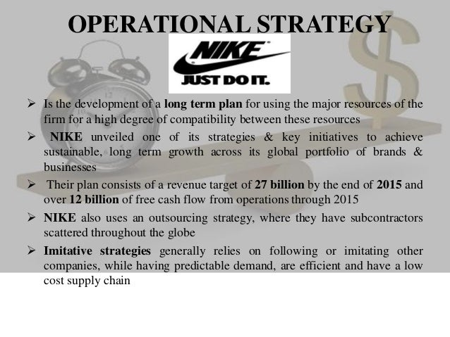 """nike operational strategy Additionally, a key part of nike's strategy is its """"category offense"""" in 2008, the company reorganized operations around individual sports and, according to nike , sales have risen 70 percent since they dominate the athletic shoe market in many different sports, blitzing the nearest competitor with 62 percent."""