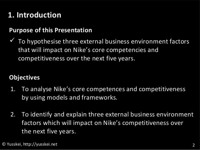 nike external environment Still as obsessed with shoe design as ever, nike ceo mark parker, wsj  and was immediately designing sneakers in a start-up-like environment nike, .
