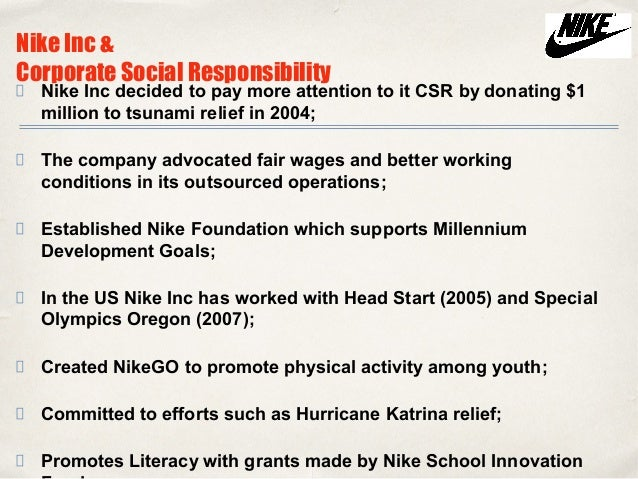 nike and corporate responsibility Transnational company giants such as nike corporate social responsibility programs have succeeded in part because of lazy and the corporate media.