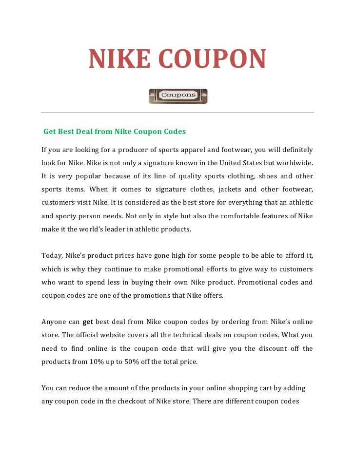 NIKE COUPONGet Best Deal from Nike Coupon CodesIf you are looking for a producer of sports apparel and footwear, you will ...