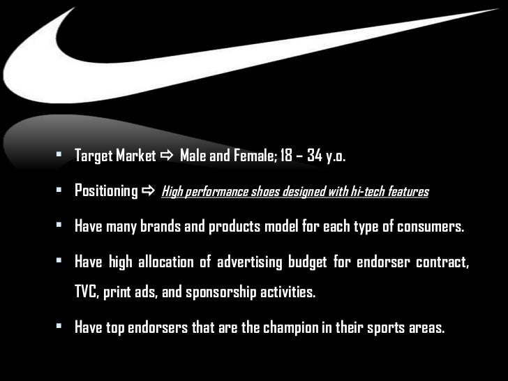 nike target market Young athletes will form nike's target market in the future we'll have more on  these opportunities and their potential later on in the series.