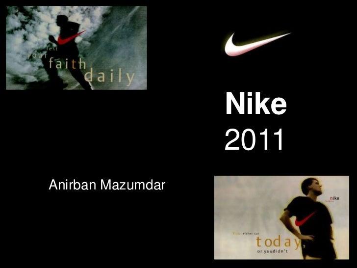Nike                   2011Anirban Mazumdar