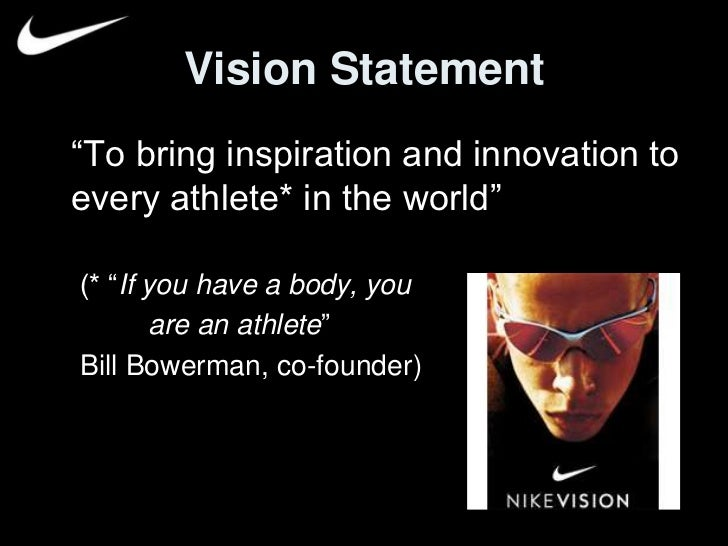 vision mission and objectives of nike Our mission under armour makes you better contact | shop uacom | site map copyright © 2018 under armour performance all rights reserved.