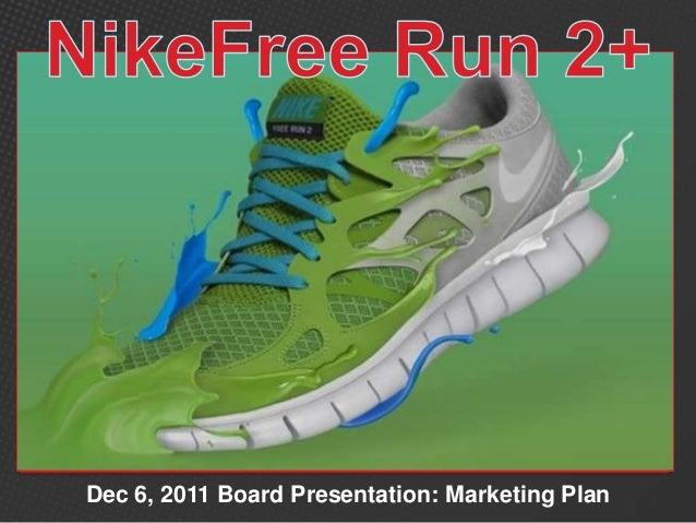 Dec 6, 2011 Board Presentation: Marketing Plan