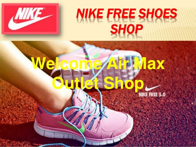 NIKE FREE SHOES SHOP Welcome Air Max Outlet Shop