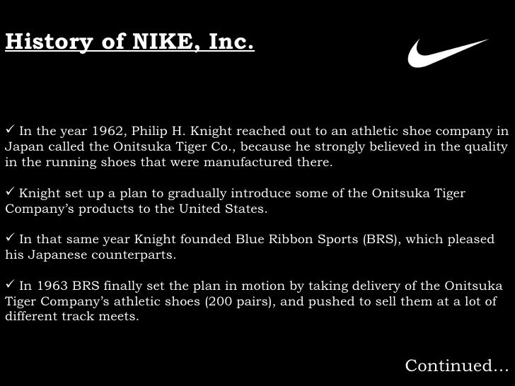 layouts of product of nike company Along with phil knight, bowerman co-founded nike in 1964  aside from  imported german designs, most sneakers offered poor support and  retailers  and partners on the latest products and reinforce the brand's image.