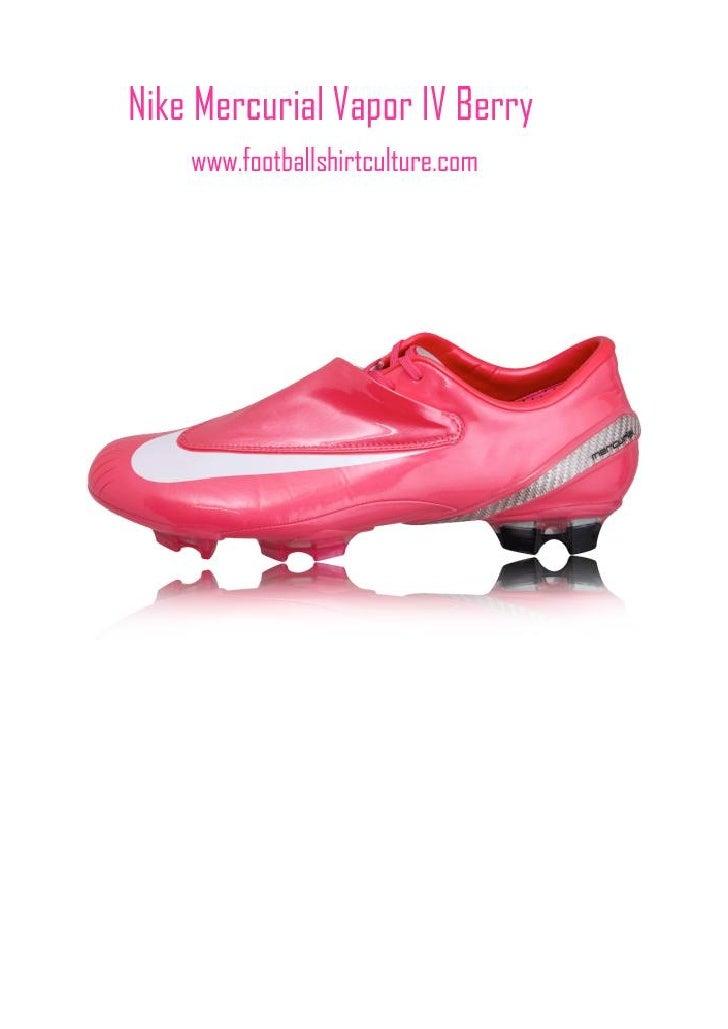 sports shoes 220ab 4a513 Nike Mercurial Vapor IV Berry