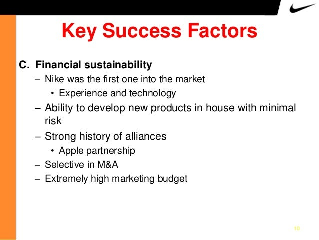 The key success factors for Nike? Essay Paper
