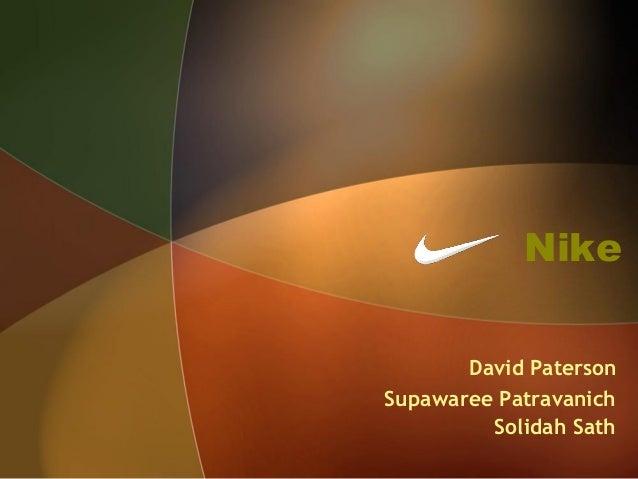 Nike  David Paterson  Supawaree Patravanich  Solidah Sath