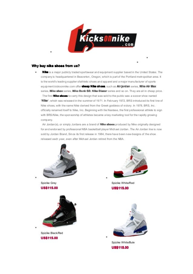 • • • WhyWhyWhyWhy buybuybuybuy nikenikenikenike shoesshoesshoesshoes fromfromfromfrom us?us?us?us? • NikeNikeNikeNike is ...